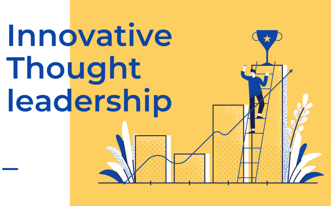 Innovative Thought leadership