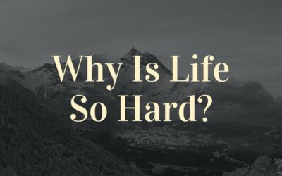 Why Life is so Hard for You? Some hidden reasons.