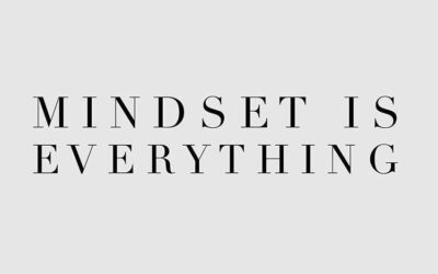 Mindset Is Everything- Why Mindset is Super Important?