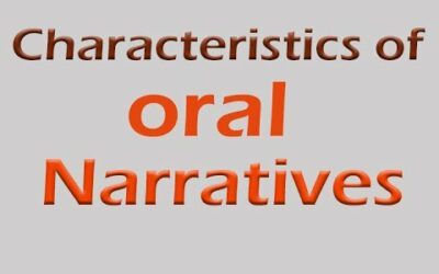 7 Characteristics of Oral Narratives