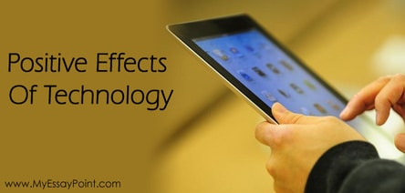Five Positive Impacts of Technology