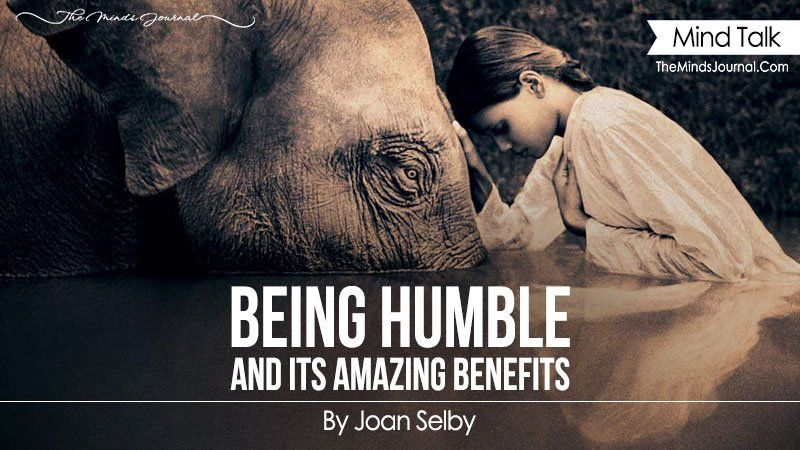 BENEFITS OF BEING HUMBLE